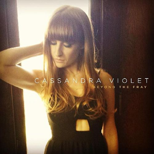 Beyond the Fray von Cassandra Violet