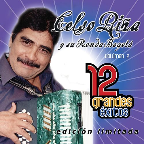12 Grandes Exitos Vol. 2 de Celso Piña
