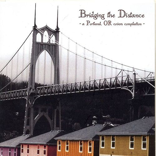 Bridging The Distance von Various Artists