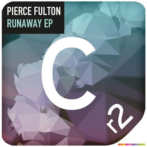 Runaway Ep by Pierce Fulton
