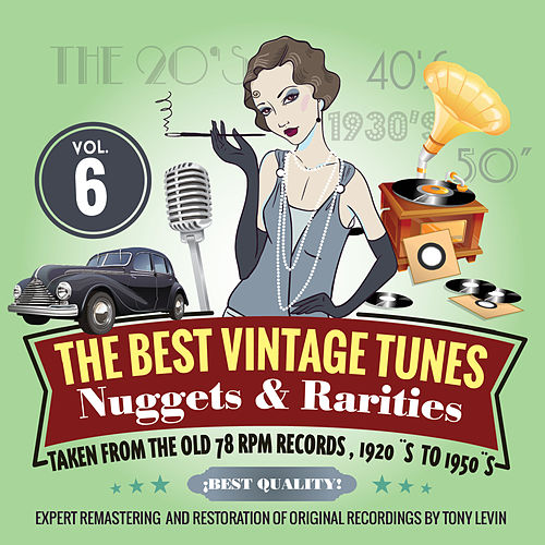 The Best Vintage Tunes. Nuggets & Rarities Vol. 6 von Various Artists