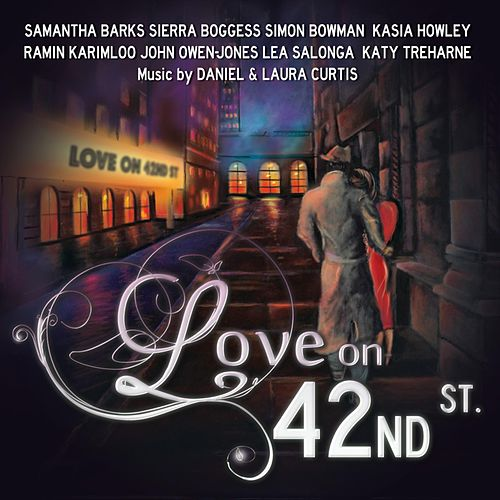 Love on 42nd Street de Various Artists