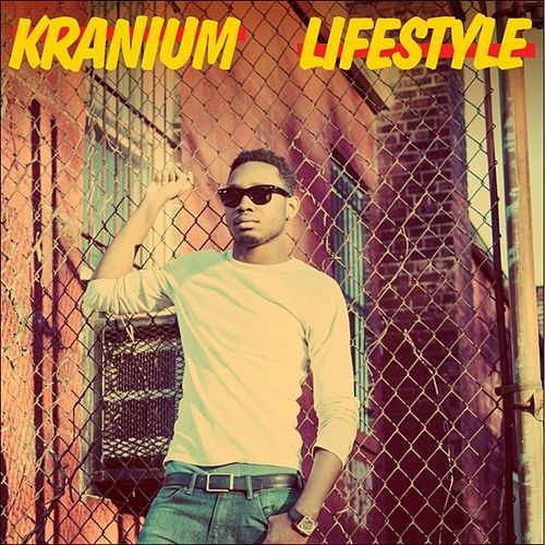 Lifestyle - Single by Kranium