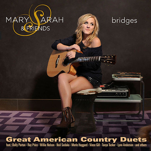 Bridges - Great American Country Duets von Mary Sarah