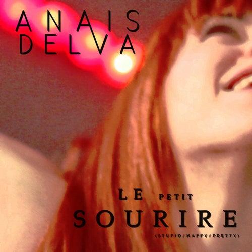 Le petit sourire (Stupid / Happy / Pretty) de Anaïs Delva