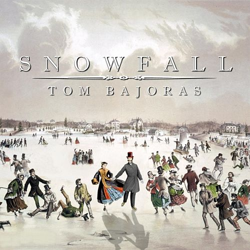 Snowfall by Tom Bajoras