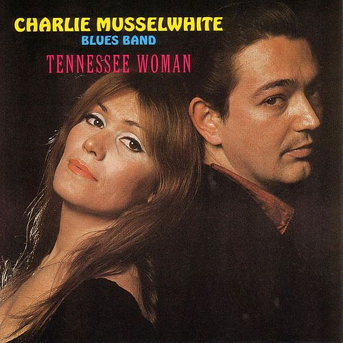 Tennessee Woman de Charlie Musselwhite