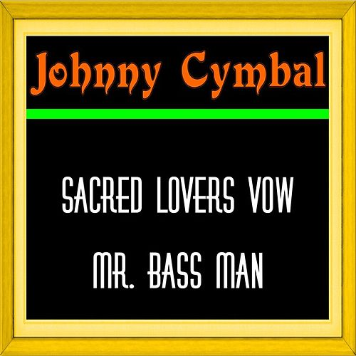 Sacred Lovers Vow by Johnny Cymbal