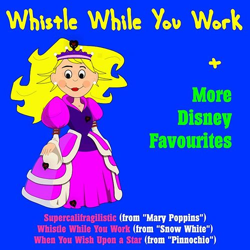 Whistle While You Work + More Disney Favourites by The New London Orchestra