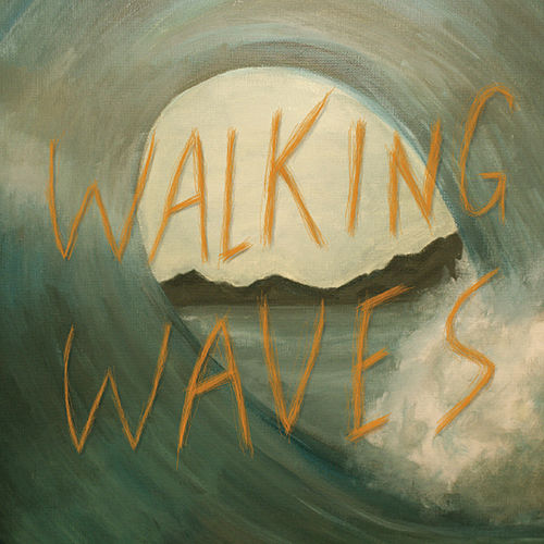 Walking Waves by Walking Waves