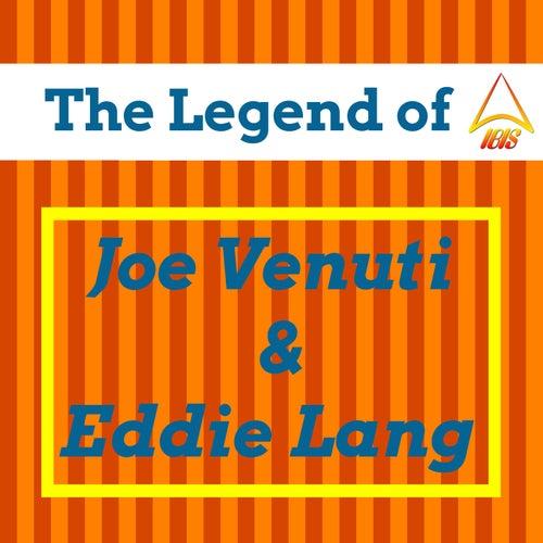 The Legend of Joe Venuti & Eddie Lang by Various Artists