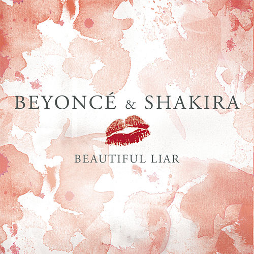 Beautiful Liar (Freemasons Remix Edit) von Beyoncé