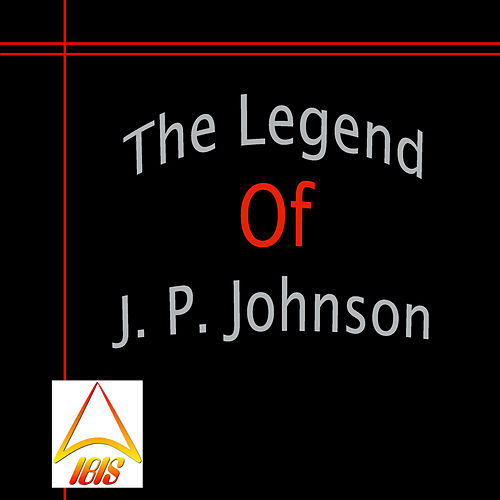 The Legend of J. P. Johnson fra James P. Johnson
