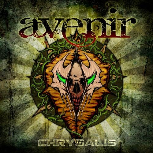 Chrysalis von Avenir