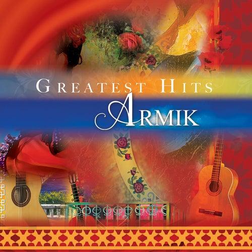 Armik's Greatest Hits by Armik