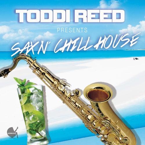 Sax'n Chill House von Toddi Reed
