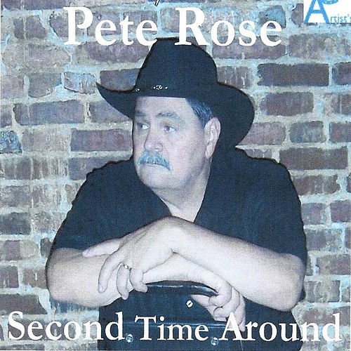 Second Time Around by Pete Rose