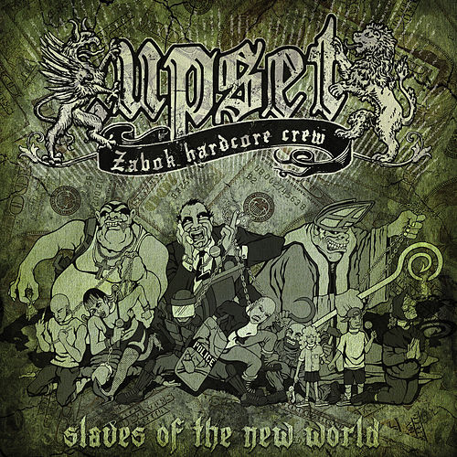 Slaves of the New World by UPSET