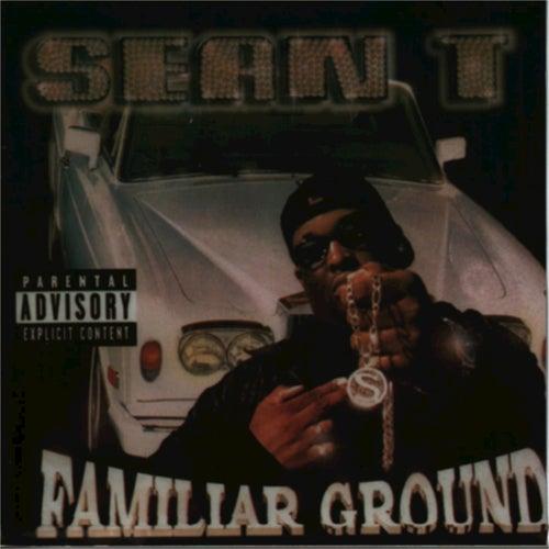 Familiar Ground von Sean T.