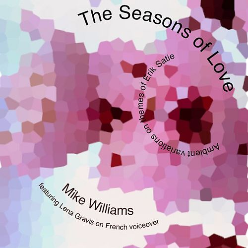 The Seasons of Love - EP von Mike Williams