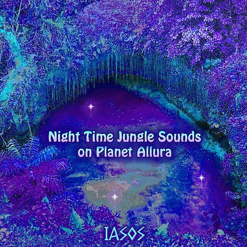 Night Time Jungle Sounds On Planet Allura de Iasos