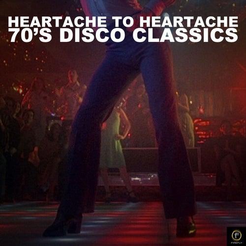 Heartache to Heartache, 70's Disco Classics by Various Artists