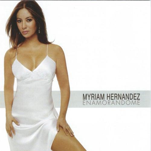 Enamorandome van Myriam Hernández