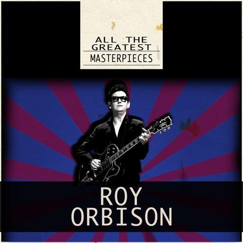 All the Greatest Masterpieces (Remastered) von Roy Orbison