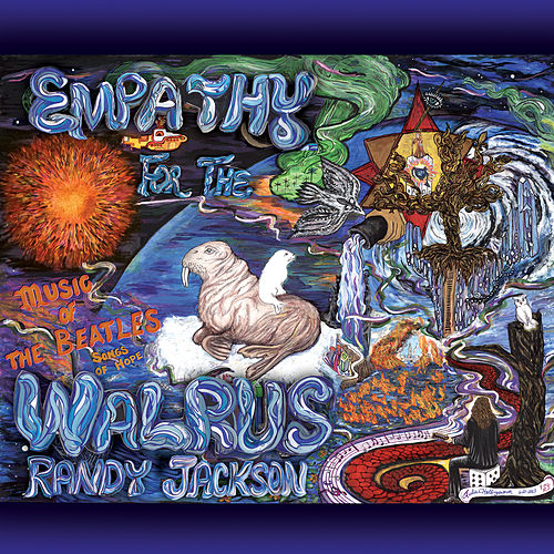 Empathy for the Walrus: Music of the Beatles, Songs of Hope de Randy Jackson