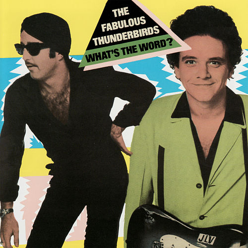What's the Word de The Fabulous Thunderbirds