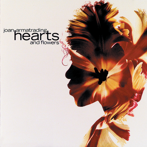 Hearts And Flowers di Joan Armatrading