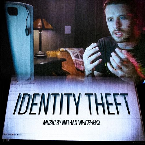 Identity Theft (Original Motion Picture Soundtrack) by Nathan Whitehead