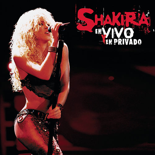 Live & Off The Record de Shakira