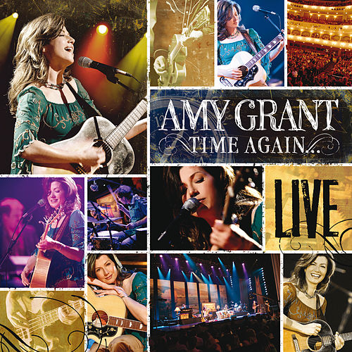 Time Again by Amy Grant