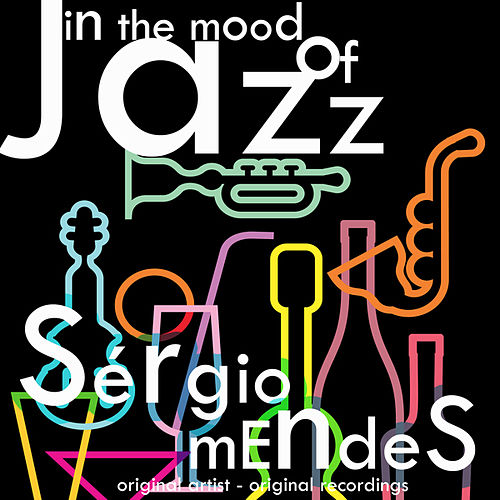 In the Mood of Jazz by Sergio Mendes