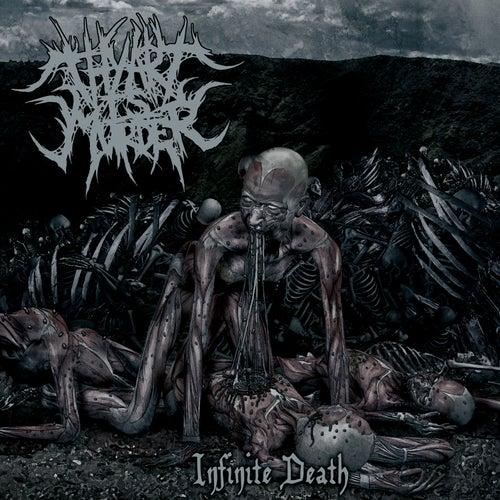 Infinite Death - EP de Thy Art Is Murder