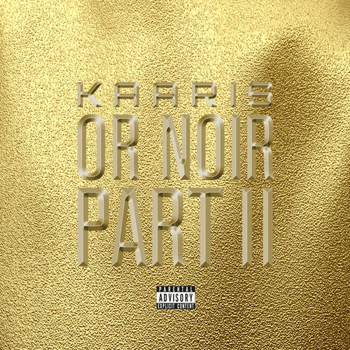 Or Noir Part 2 (Deluxe) de Kaaris