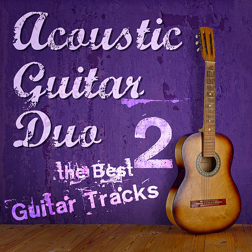 The Best Guitar Tracks, Vol. 2 de Acoustic Guitar Duo
