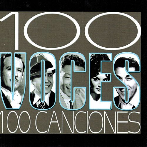 100 Voces 100 Canciones de Various Artists