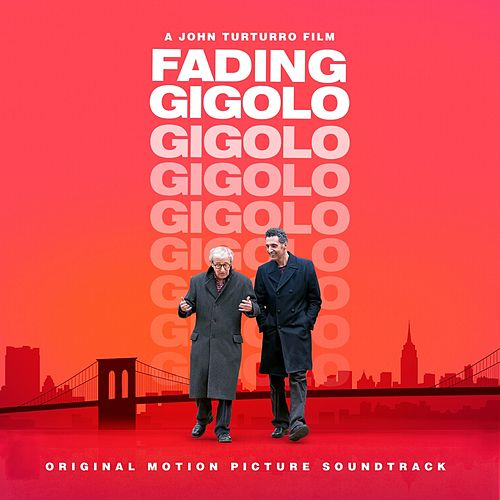 Fading Gigolo (John Turturro's Original Motion Picture Soundtrack) de Various Artists
