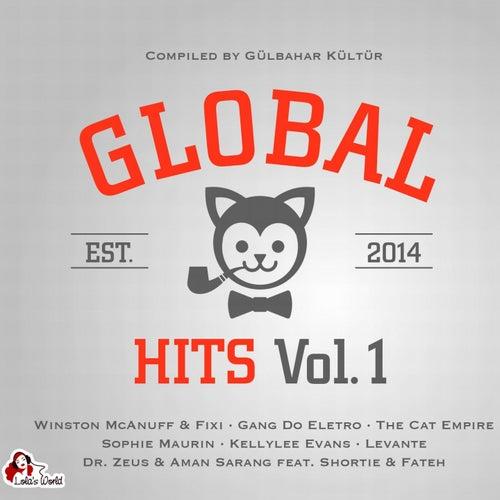 Global Hits, Vol. 1 (Compiled By Gülbahar Kültür) de Various Artists