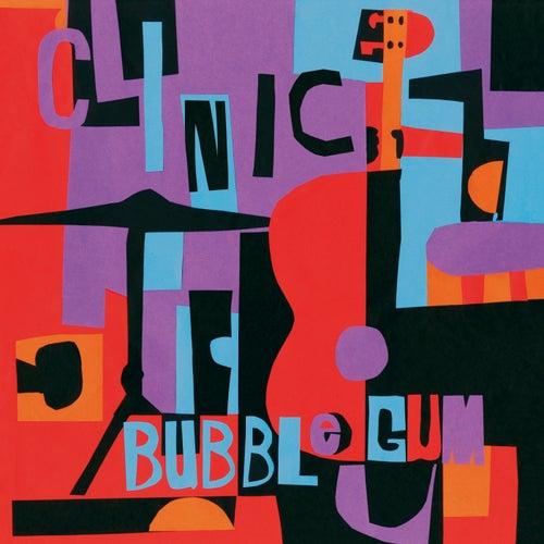 Bubblegum by Clinic