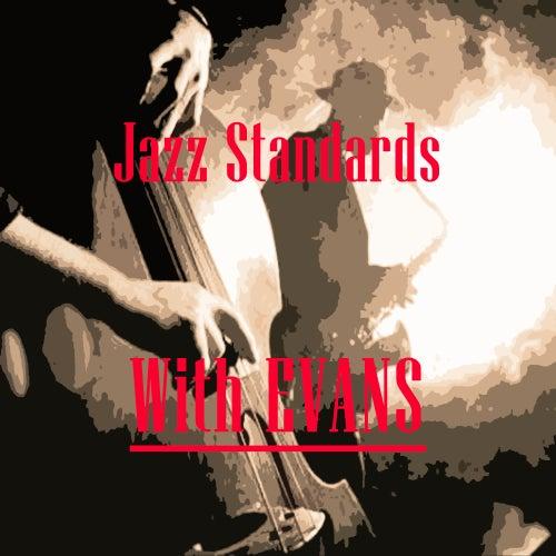 Jazz Standards With Evans von Gil Evans