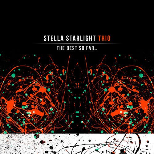 "Stella Starlight Trio: ""The Best so Far…"""