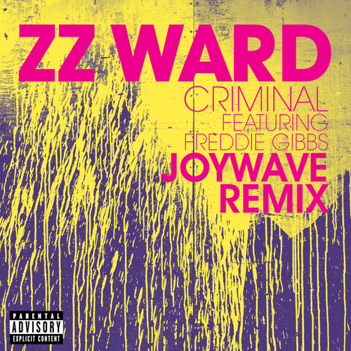 Criminal (Joywave Remix) de ZZ Ward
