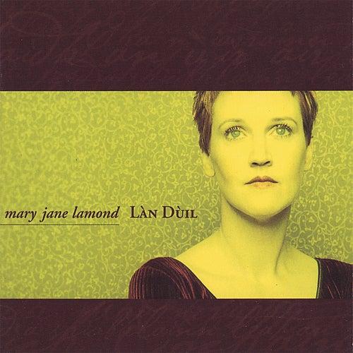 Lan Duil by Mary Jane Lamond