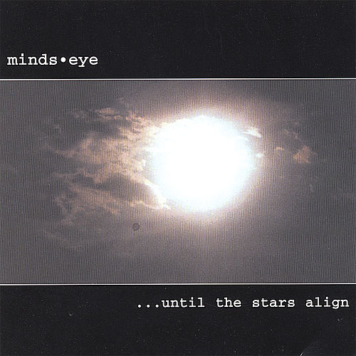 Until The Stars Align... by Mind's Eye