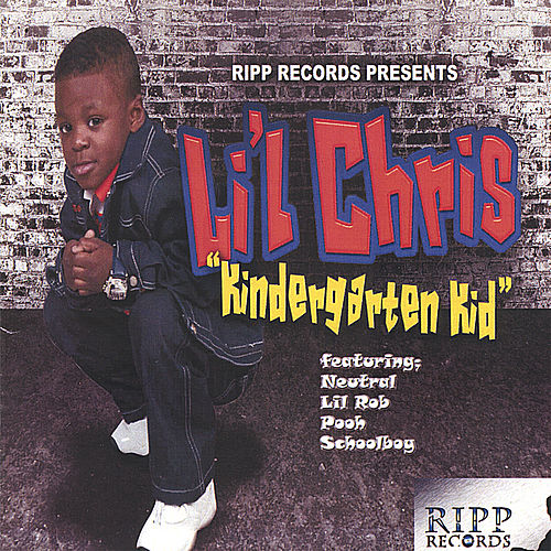 The Kindergarten Kid by Lil Chris