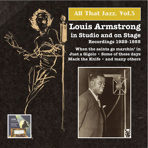 All that Jazz, Vol.5 – Louis Armstrong in Studio and on Stage de Louis Armstrong