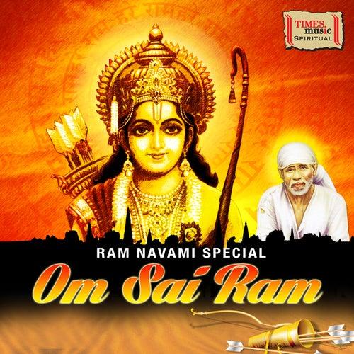 Ram Navami Special - Om Sai Ram by Various Artists